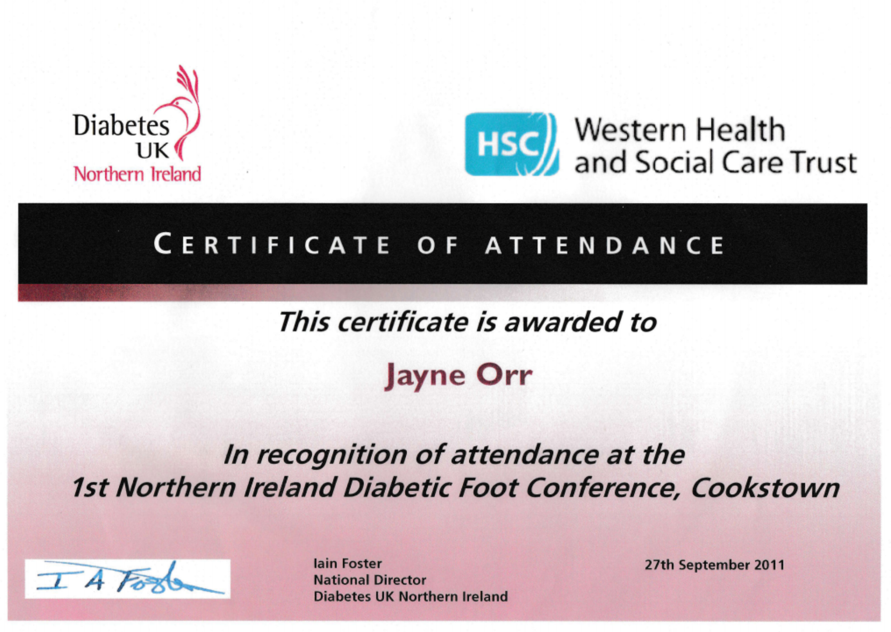 Certificate awarded to Jayne Orr for attending the first Northern Ireland Diabetic Foot Conference in Cookstown